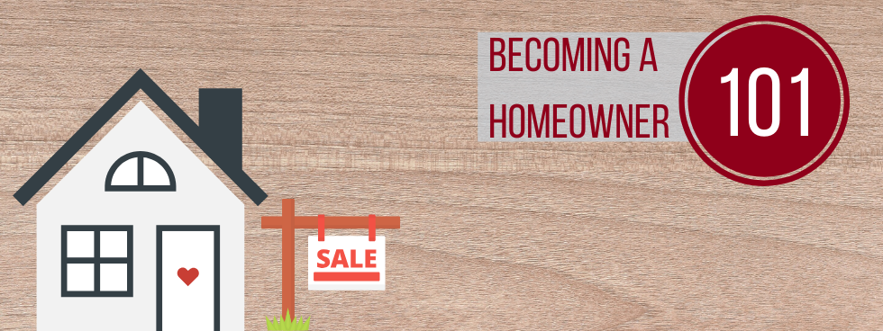 Becoming a Homeowner 101: Buying your first home - Event ...