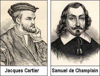 Jacques Cartier and Samuel Champlain