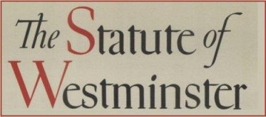 The Statute of Westminster