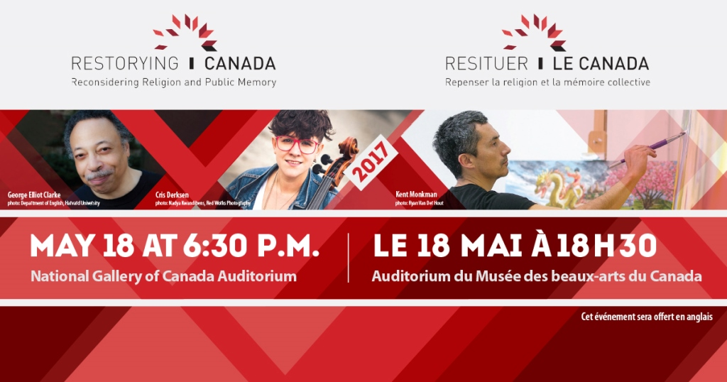 A poster with information about a Restorying Canada event and the photos of George Elliot Clarke, Kent Monkman and Cris Derksen, who has a cello resting against her shoulder