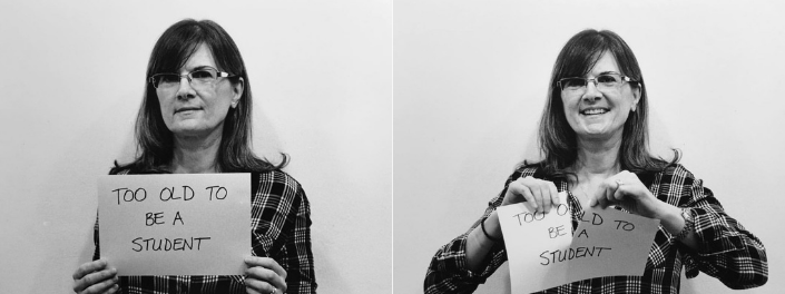 "Two side-by-side photos of an older woman holding a piece of paper that reads, ""Too old to be a student"", and then smiling as she rips the paper in half."