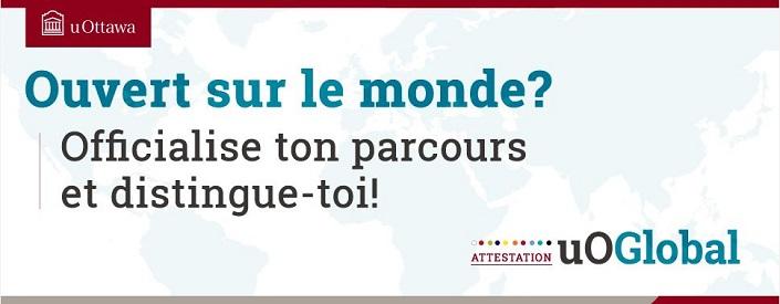 Infographie où l'on peut lire le texte « Ouvert sur le monde? Officialise ton parcours et distinguee-toi! »