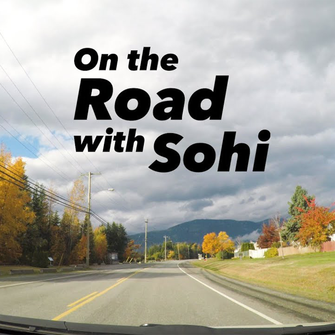 On the Road with Sohi
