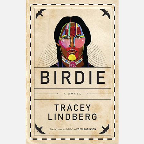 Front cover of Tracey Lindberg's novel, Birdie.