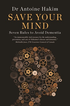 Seven Rules to Avoid Dementia by Dr. Antoine Hakim