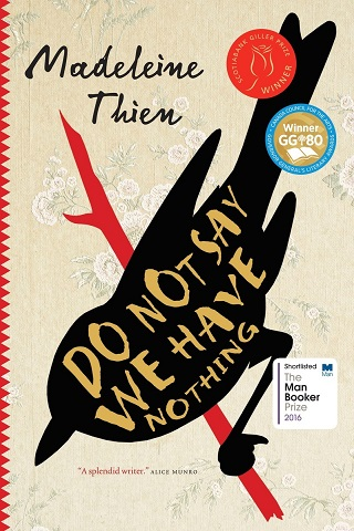 Couverture du roman, Do Not Say We Have Nothing, par Madeleine Thien (édition canadienne)